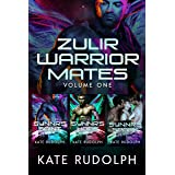 Zulir Warrior Mates Volume One: Fated Mate Alien Romance (Kate Rudolph Collections Book 10)