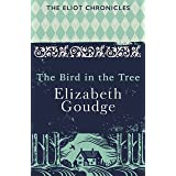 The Bird in the Tree: Book One of The Eliot Chronicles (Eliot Chronicles 1) (English Edition)