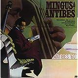 Mingus at Antibes [Analog]