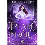 Pearl of Magic: A Little Mermaid Romance (Fairy Tale Royals Book 3)