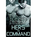 Hers To Command: A SciFi Cyborg Romance (Cyborg Sizzle Book 8)