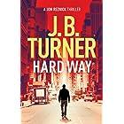 Hard Way (A Jon Reznick Thriller Book 4)