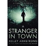 A Stranger in Town (Rockton Book 6)