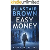 Easy Money: A Joe Beck Thriller