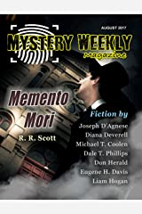 Mystery Weekly Magazine: August 2017 (Mystery Weekly Magazine Issues Book 24) Kindle Edition