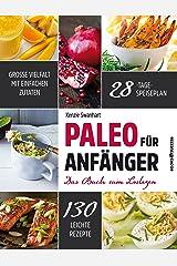Paleo für Anfänger: Das Buch zum Loslegen (German Edition) Kindle Edition