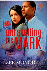 Unravelling His Mark (The Protectors Book 2) Kindle Edition
