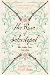 The Rose Of Sebastopol: A Richard and Judy Book Club Choice Kindle Edition