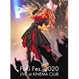Fuki Fes. 2020 LIVE at KINEMA CLUB 【[Blu-ray] 豪華盤】