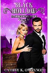 Black Hollow: Sacrificing Love Kindle Edition