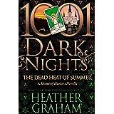The Dead Heat of Summer: A Krewe of Hunters Novella
