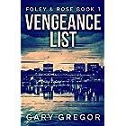 Vengeance List (Foley & Rose Book 1)