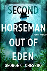 Second Horseman Out of Eden (The Mongo Mysteries) Kindle Edition