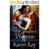 WOLF SHADOW'S PROMISE (Legendary Warriors Book 4)