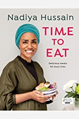 Time to Eat: Delicious, time-saving meals using simple store-cupboard ingredients Kindle Edition