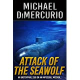Attack of the Seawolf (The Michael Pacino Series Book 2)