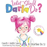 What Should Darla Do?: Featuring the Power to Choose