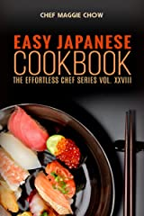 Easy Japanese Cookbook (Japanese Cooking, Japanese Food, Japanese Recipes, Japanese Cookbook, Easy Japanese Cooking 1) Kindle Edition