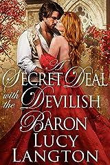 A Secret Deal with the Devilish Baron: A Historical Regency Romance Book Kindle Edition