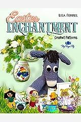 Easter Enchantment Crochet Patterns Kindle Edition