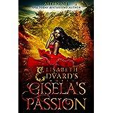 Gisela's Passion (Elisabeth and Edvard's World Series Book 0)