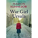War Girl Ursula: A totally gripping and emotional page-turner (War Girls Book 1) (English Edition)