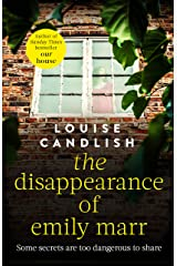 The Disappearance of Emily Marr: From the Sunday Times bestselling author of OUR HOUSE Kindle Edition