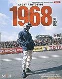 Sport Prototype 1968 Part 02 (Joe Honda Sportscar Spectacles…