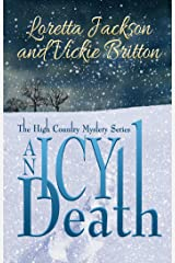 An Icy Death: The High Country Mystery Series Kindle Edition
