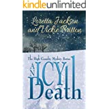 An Icy Death: The High Country Mystery Series
