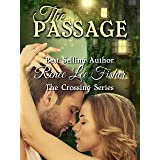 The Passage (The Crossing Series Book 2)