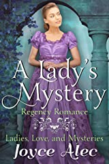 A Lady's Mystery: Regency Romance (Ladies, Love, and Mysteries Book 1) Kindle Edition