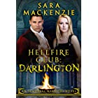 Hellfire Club - Darlington: An Immortal Warriors Novel (Hellfire Club Immortal Warriors Book 2)