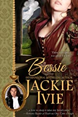 Bessie: Historical Romance Novel (The Brocade Collection Book 6) Kindle Edition