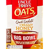 UNCLE TOBYS Oats Quick Sachets Honey, Big Bowl 30% Extra, 10 Sachets, 460g