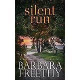 Silent Run (Thrilling Romantic Suspense) (Sanders Brothers Book 1)
