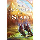 An Accident of Stars (Manifold Worlds Book 1)