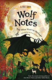 Wolf Notes and other Musical Mishaps (Fabled Beast Chronicles Book 2)