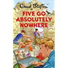 Five Go Absolutely Nowhere: Enid Blyton for Grown Ups