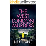 THE WEST LONDON MURDERS an absolutely gripping crime mystery with a massive twist (Detective Rob Miller Mysteries Book 2)