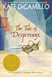 The Tale of Despereaux: Being the Story of a Mouse, a Prince…
