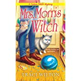 Mrs. Morris and the Witch: 2