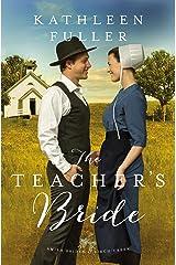 The Teacher's Bride (An Amish Brides of Birch Creek Novel Book 1) Kindle Edition