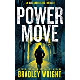 Power Move (Alexander King Book 4)