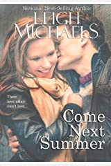 Come Next Summer Kindle Edition