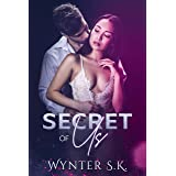 Secret of Us: A Small-Town Contemporary Romance (Monroe Falls Romance)