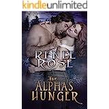 The Alpha's Hunger: A Billionaire Shifter Romance (Alpha Doms Book 1)