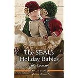 The Seal's Holiday Babies (Bridesmaids Creek Book 2)