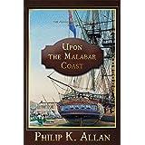 Upon the Malabar Coast (The Alexander Clay Series Book 9)