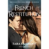 French Restitution: A steamy romantic suspense (Rendezvous with Danger)